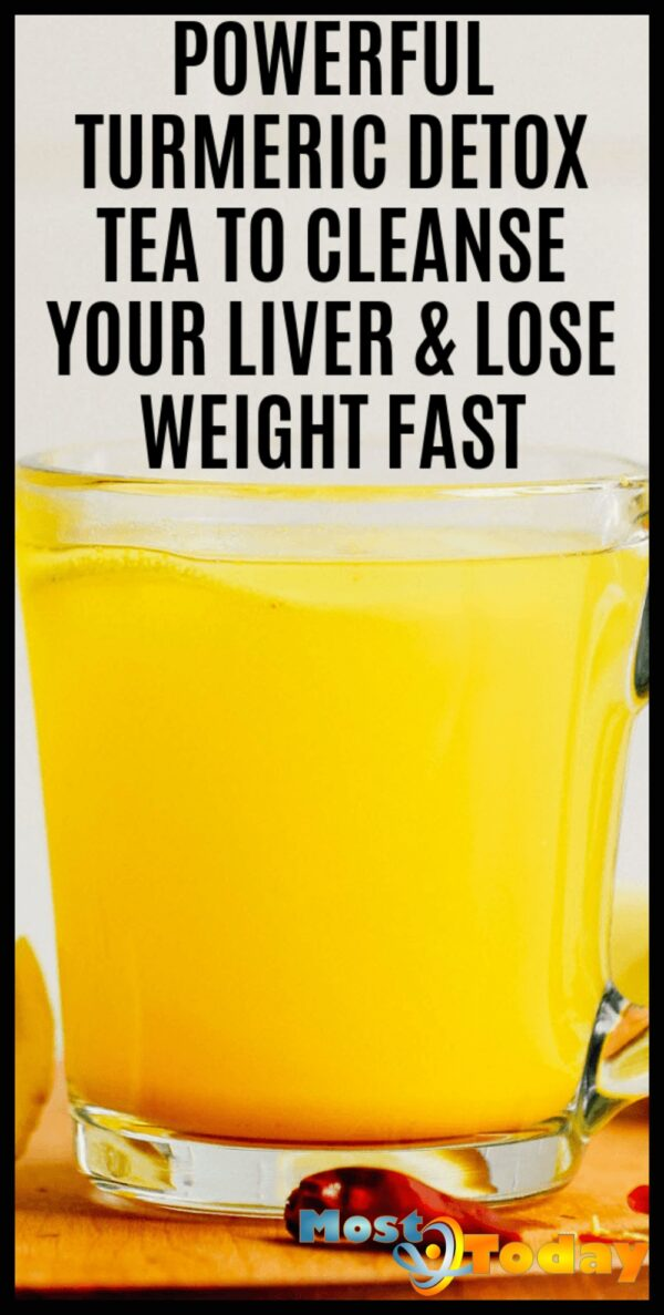 Powerful Turmeric Detox Tea To Cleanse Your Liver & Lose Weight Fast