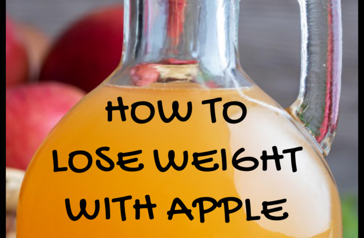How to Lose Weight With Apple Cider Vinegar The Right Way