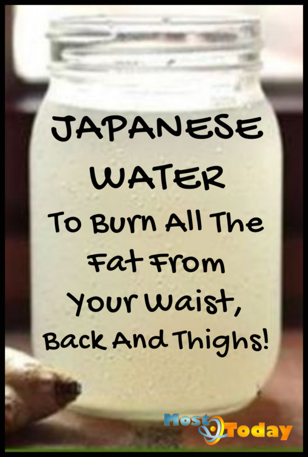 Japanese Water To Burn All The Fat From Your Waist, Back And Thighs!