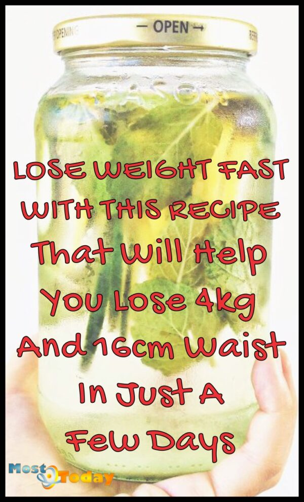 Lose Weight Fast With this Recipe That Will Help You Lose 4kg and 16cm Waist in Just A few Days