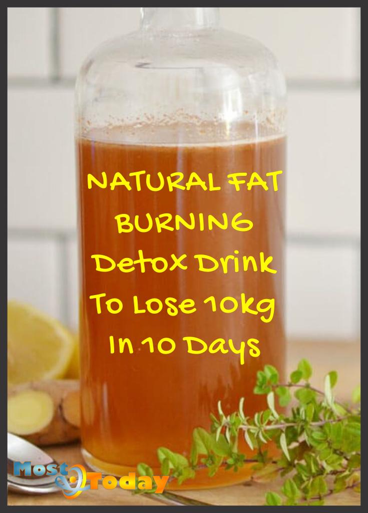 Natural Fat Burning Detox Drink To Lose 10kg In 10 Days
