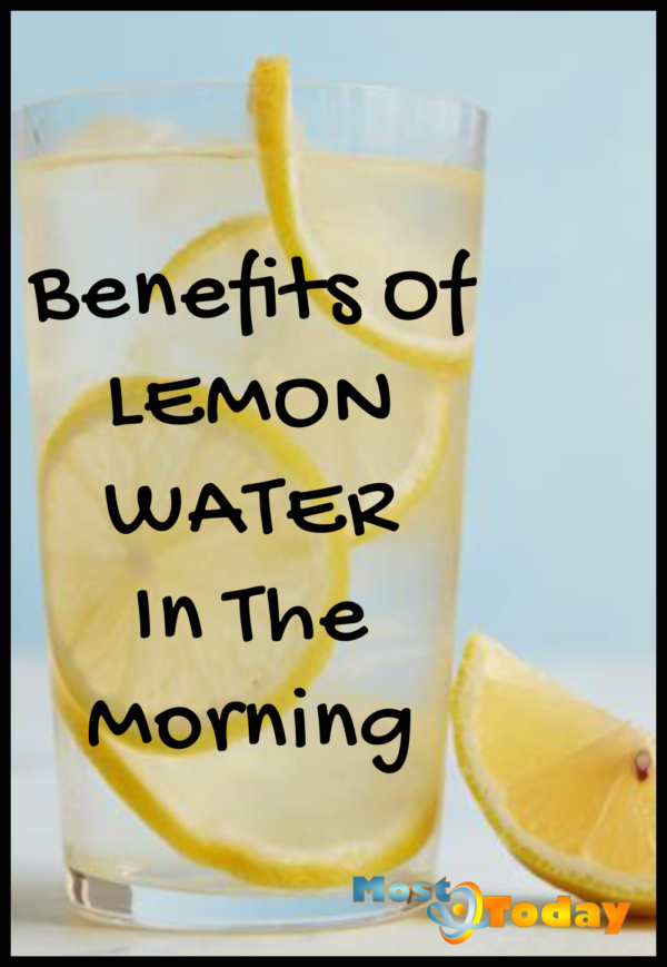 Benefits Of Lemon Water In The Morning