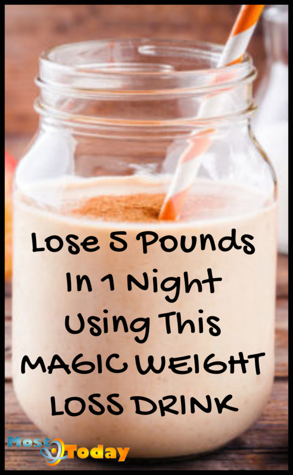 Lose 5 Pounds In 1 Night Using This Magic Weight Loss Drink